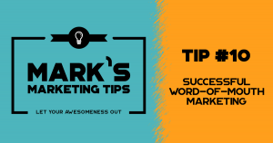 Successful Word-of-Mouth Marketing