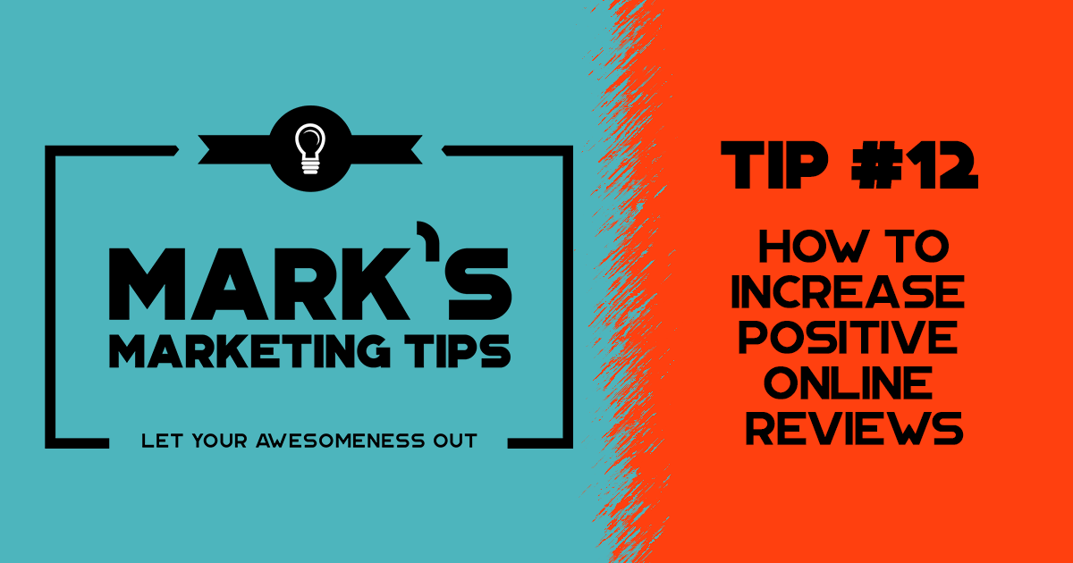 Increase Positive Online Reviews