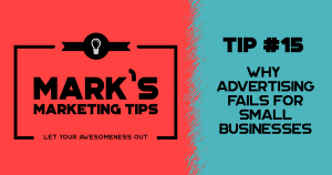 Why Advertising Fails for Small Businesses