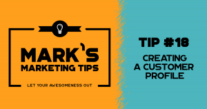 Marketing with Your Customer Profile
